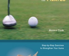 The Golfer's Guide to Pilates: Step-by-Step Exercises to Strengthen Your Game (Paperback)